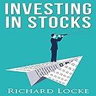 Investing in Stocks: A Guide for Investing Safely Hörbuch von Richard Locke Gesprochen von: Dave Wright