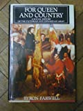 For Queen and Country: A Social History of the Victorian and Edwardian Army (0713912413) by BYRON FARWELL