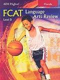 Florida Aim Higher!: FCAT Language Arts Review, Level D (1581713762) by Robert D. Shepherd
