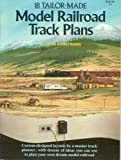 Eighteen Tailor Made Model Railroad Track Plans (Model Railroad Handbook)