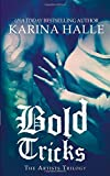 Bold Tricks (Artists Trilogy)