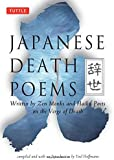 Japanese Death Poems: Written by Zen Monks and Haiku Poets on the Verge of Death