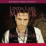 The Bridegroom: A Stone Creek Novel, Book 5 | Linda Lael Miller