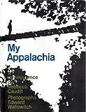 My Appalachia: A Reminiscence (0030601657) by Rebecca Caudill