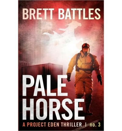pale-horse-a-project-eden-thriller-by-brett-battles