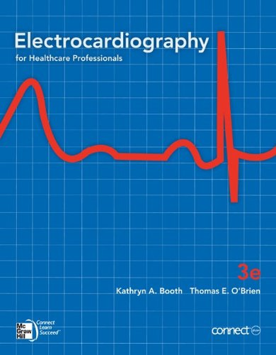 Electrocardiography for Healthcare Professionals, 3rd...