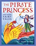 The Pirate Princess and Other Fairy T...