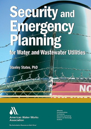 Security and Emergency Planning for Water and Wastewater...