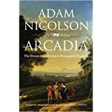 Arcadia: England and the Dream of Perfectionby Adam Nicolson