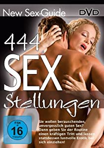 New Sex Guide - 444 Sex Stellungen