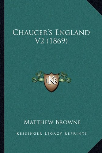 Chaucer's England V2 (1869)
