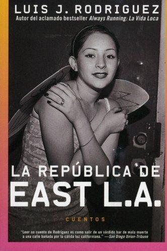 La Republica de East L.A.: Cuentos (Spanish Edition)