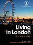 Living in London: A practical guide