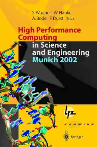 High Performance Computing In Science And Engineering, Munich 2002: Transactions Of The First Joint Hlrb And Konwihr Status And Result Workshop, ... 2002, Technical University Of Munich, Germany