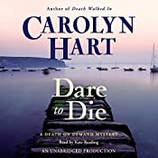 Dare to Die | Carolyn Hart
