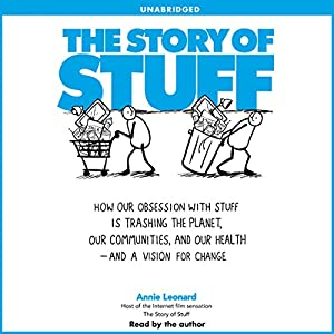 The Story of Stuff Audiobook