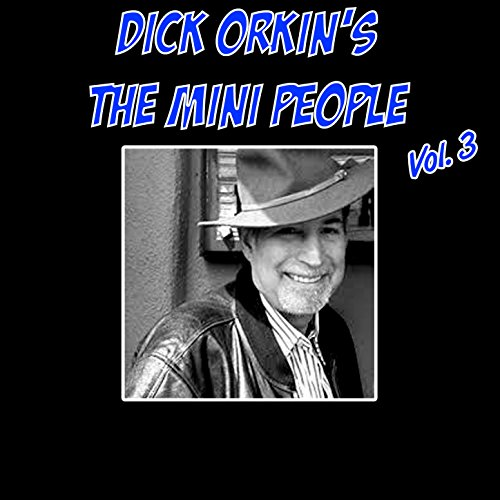 dick-orkins-the-mini-people-vol-3