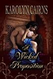 A Wicked Proposition (The Wicked Series Book 1) (English Edition)