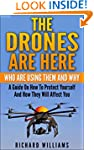 The Drones Are Here-Who Are Using The...