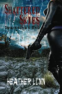 Shattered Skies: Beginning's End by Heather Linn ebook deal