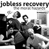 Jobless Recovery [Explicit]