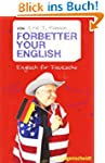 Forbetter your English: Englisch f�r...