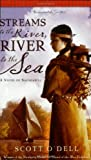 img - for Streams to the River, River to the Sea book / textbook / text book
