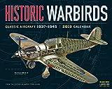 Historic Warbirds Wall Calendar 2019