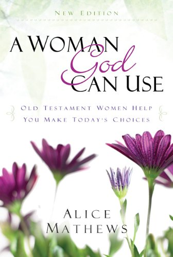 A Woman God Can Use