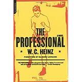 The Professional ~ W. C. Heinz
