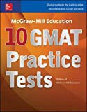 img - for McGraw-Hill Education 10 GMAT Practice Tests book / textbook / text book