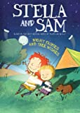 Stella and Sam - Night Fairies and Tree Wishes / Stella et Sacha - Les f�es de nuit et Trois Voeux (Bilingual)