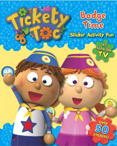 Badge Time Sticker & Activity Book (S & A Tickety Toc)