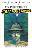 Dead Man Leading (20th Century Classics) (0192814699) by Pritchett, V.S.