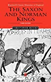 img - for The Saxon and Norman Kings (Blackwell Classic Histories of England) 3rd edition by Brooke, Christopher N. L. (2001) Hardcover book / textbook / text book