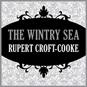 The Wintry Sea | [Rupert Croft-Cooke]