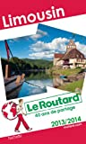 Guide Du Routard France: Guide Du Routard Limousin