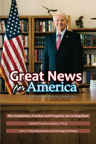 Great News for America: The Constitution, Freedom and Prosperity are Coming Back! (America News compare prices)