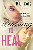 img - for Learning to Heal book / textbook / text book
