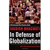In Defense of Globalization: With a New Afterwordby Jagdish Bhagwati