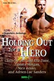 img - for Holding Out for a Hero (Entangled Ever After) book / textbook / text book