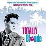 echange, troc Michael Buble - Totally Blonde - O.S.T.