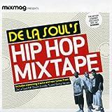 De La Soul De La Soul's Hip Hop MixTape