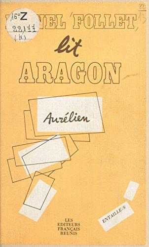 Aragon, le fantasme et l'histoire : Incipit et production textuelle dans «Aurélien»