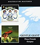 Gentle Giant - Three Friends/Octopus by Gentle Giant (2015)