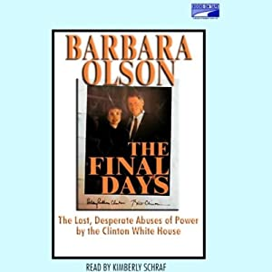 The Final Days | [Barbara Olson]