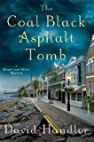 The Coal Black Asphalt Tomb: A Berger and Mitry Mystery (Berger and Mitry Mysteries)
