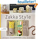 Zakka Style: 24 Projects Stitched Wit...