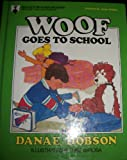 Woof Goes to School (Read With Me Adventure Series)