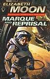 Marque and Reprisal (0345447581) by Moon, Elizabeth